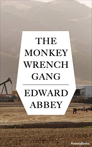 RIVER ADVENTURE BOOK: The Monkey Wrench Gang